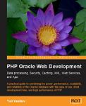 PHP Oracle Web Development by Yuli Vasiliev - Packt Publishing